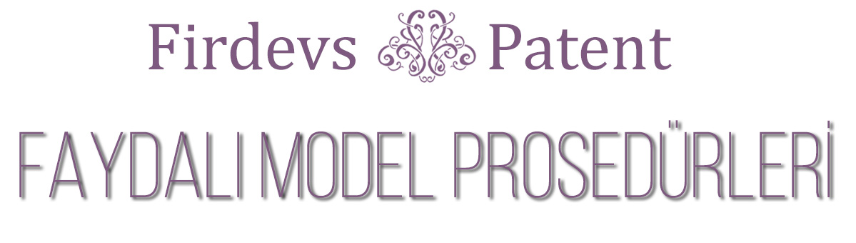 Faydalı Model Prosedürleri
